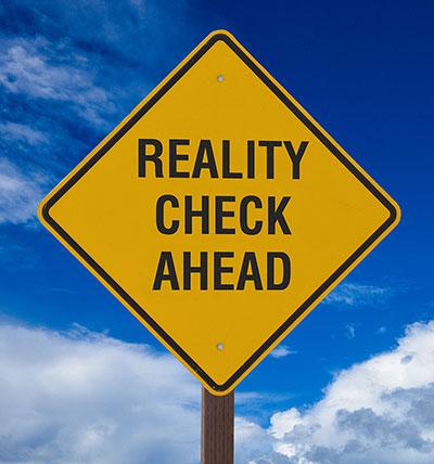 do a reality check